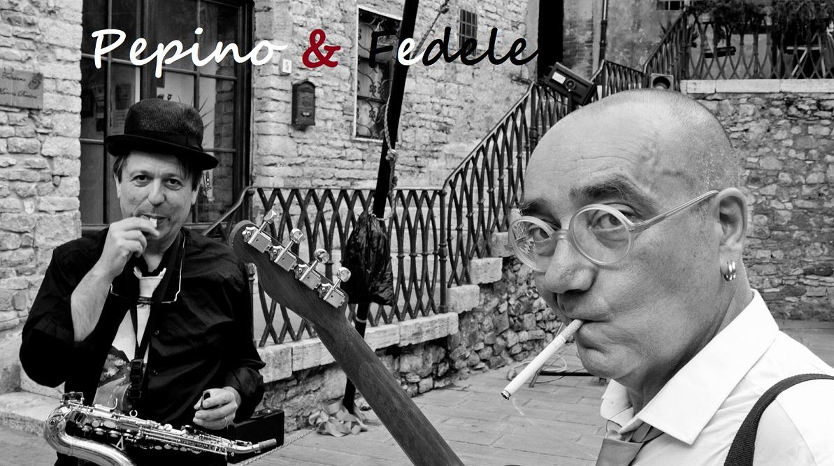 Pepino & Fedele
